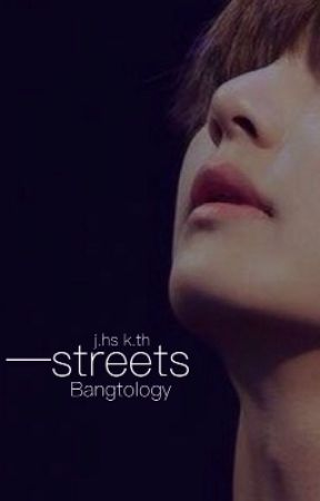 Streets    VHope by Bangtology