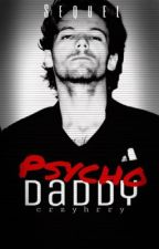 Psycho Daddy {Sequel//Aggressive} by phan_styles