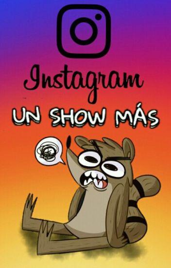 Instagram | Un Show Más