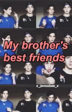 My brothers best friends✞brooks brothers by septernal