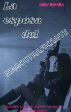 La Hija del Narcotraficante II by MICA2016GZ