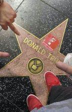 fuck donald trump. by TheGOATBarack