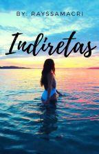 Indiretas  by RayssaMacri