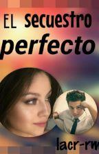 El Secuestro Perfecto . by lacr_rmz-lg