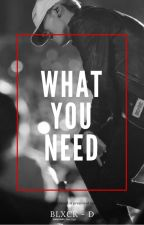 What You Need - [SuJin ~ BTS] by Blxck-D