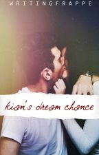 Kian's Dream Chance (Self-published) by writingfrappe