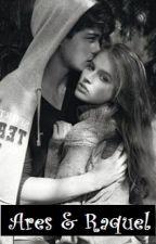Ares & Raquel by Ares_DiosGriego