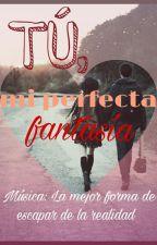 ~TÚ, mi perfecta fantasía~[Fanfic CDM/Castiel] by LaChicaTeamCastiel