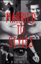 Married To Styles by ashleygracestyles_