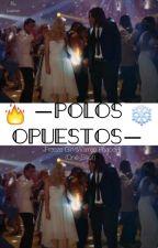 Polos Opuestos(One-Shot)                                      by luna9831