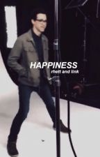 Happiness - Rhett and Link by lushneal