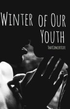 Winter of Our Youth    •Fransykes• by ThatConcertLife