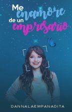 Me enamore de un Empresario -ruggarol [segunda temporada de MEDUE] by dannalaempanadita