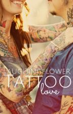 Tattoo Love (ON HOLD) by laughingflower