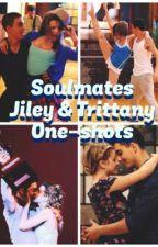 Soulmates - Jiley & Tritanny One-Shots by Dandelion-Girl