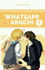 WhatsApp | ArgChi © by Roshi-san