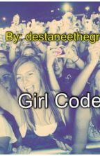 Girl Code by destaneethegreat