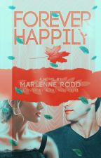 Promise II: FOREVER HAPPILY by marlennerodder