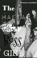 The Mafia Crazy Boss Girl by ai_yana