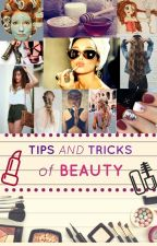 Tips and Tricks of Beauty by caro5327