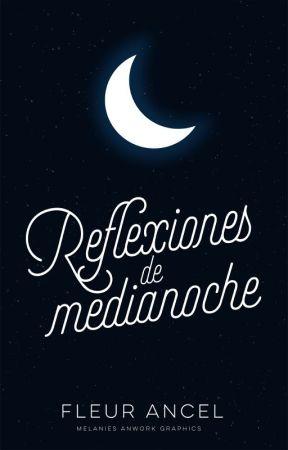 Reflexiones de medianoche © by FleurAncel