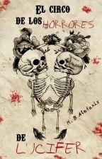 El circo de los horrores de Lucifer by Alef03