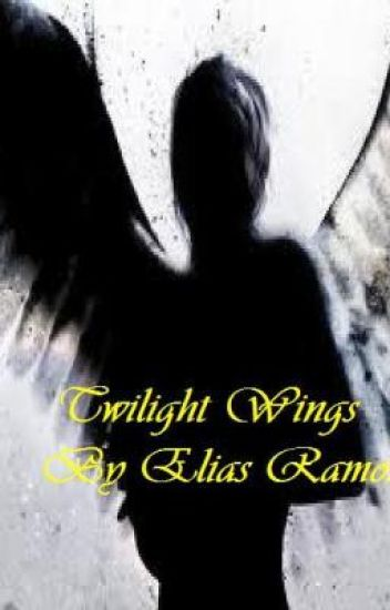 Twilight Wings: A Supernatural Romance/Action