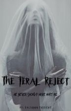 The Feral Reject by LACIE778