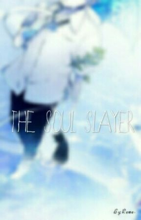Fairy Tail x Male Reader -  The Soul Slayer  by Remie-