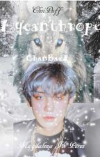Lycanthrope ||ChanBaek|| by ChoiPuff