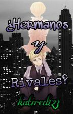 ¿Hermanos y rivales? by katired123