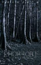 Horror, Scary, Creepy Stories by YuKuJacy