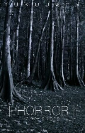 Horror, Scary, Creepy Stories - Yesssss! - Wattpad