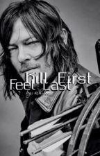 Kill First, Feel Last ; Daryl Dixon by ash-le