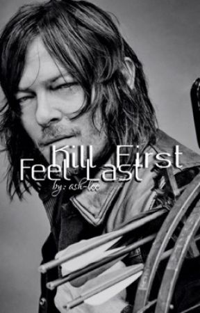 Kill First, Feel Last ; Daryl Dixon by ash-le
