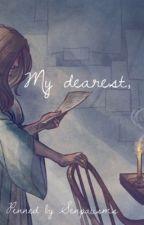 My Dearest, [ Alexander Hamilton | Reader ] by Senpaiisms