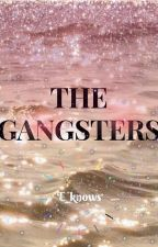 The Gangsters by MysteriousAnxious