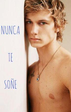 NUNCA TE SOÑÉ (BORRADOR) by Iv-ekaa