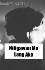 Niligawan Mo Lang Ako by PassionateAnna
