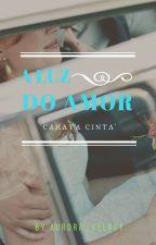 A Luz Do Amor ( On Hold ) by eizaaqma