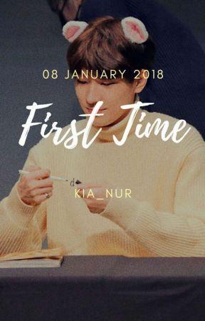 First Time by Kia_nur