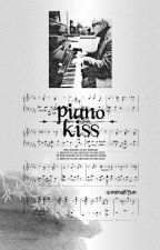 Piano Kisses || MYG by MenaHyun