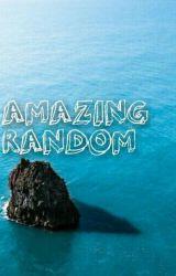 Amazing (Random) © by cdzxyk