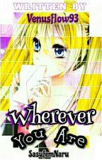 Wherever You Are by Tsukiseinaru