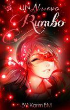 """Un Nuevo Rumbo"" (MLB) [CANCELADA] by KarNoir"