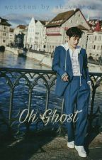 Oh Ghost [Suho Exo Fanfiction] by ab_vektor