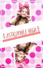 〈 ❛ ✡ : Astrophile High! ❜ 〉 by AstrophileHigh