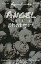 Angel With A Shotgun [HyungWonho] by Jaeyxxn98