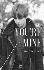 You're Mine - Kim Taehyung by httparkk