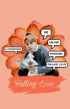 Falling Love 📍 pjm; HIATUS by jingranada